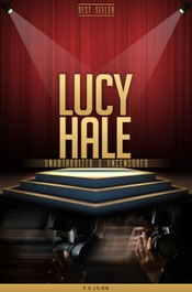 Lucy Hale Unauthorized & Uncensored (all Ages Deluxe Edition With Videos)