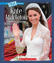 Kate Middleton: Dutchess Of Cambridge