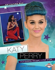Katy Perry: From Gospel Singer To Pop Star
