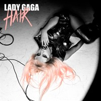 Hair - Lady Gaga