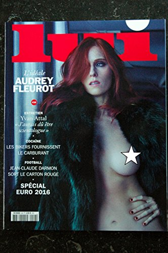 Lui 028 N° 28 Special Euro 2016 Yvan Attal Cover Audrey Fleurot Entierement Nue