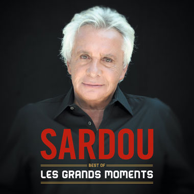 Les Grands Moments Best Of 2 Cd Michel Sardou