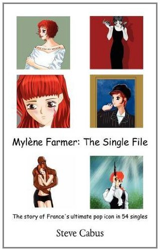 Mylene Farmer: The Single File