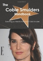 The Cobie Smulders Handbook - Everything You Need To Know About Cobie Smulders