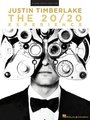Justin Timberlake - The 20 / 20 Experience: Piano / Vocal / Guitar