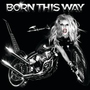 Born This Way [+ 1 Remix] - Lady Gaga