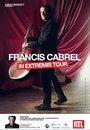Francis Cabrel - In Extremis Tour - 80x120cm Affiche / Poster