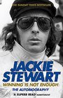 Winning Is Not Enough By Sir Jackie Stewart (2009-04-02)