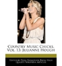 [ Country Music Chicks, Vol. 13: Julianne Hough ] Country Music Chicks, Vol. 13: Julianne Hough By Rasmussen, Dana ( Author ) Oct-2010 [ Paperback ]