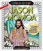 Jason Momoa Coloring Book: A Coloring Book of Fantasies With an Epic Dreamboat