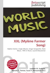 Xxl (mylène Farmer Song): Mylène Farmer, Single (music), Singer-songwriter, Rock Music, 1995 In Music, Laurent Boutonnat
