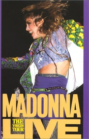 Madonna : The Virgin Live Tour [vhs]