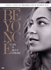 Beyonce : Life Is But A Dream