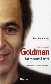 Jean-jacques Goldman : Un Monde à Part