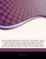 Articles On Jewish Songwriters, Including: Tom Lehrer, Serge Gainsbourg, Bert Berns, Peaches (musician), Terry Hall (singer), Jean-jacques Goldman, Aa