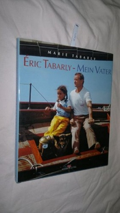 Éric Tabarly - Mein Vater