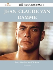 Jean-claude Van Damme: 223 Success Facts - Everything You Need To Know About Jean-claude Van Damme