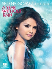 Selena Gomez & The Scene: A Year Without Rain