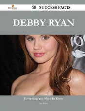 Debby Ryan: 73 Success Facts - Everything You Need To Know About Debby Ryan