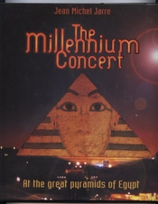 Jean Michel Jarre: The Millennium Concert - At The Great Pyramids Of Egypt