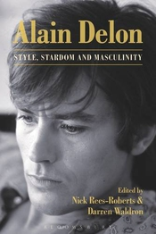 Alain Delon: Style, Stardom And Masculinity