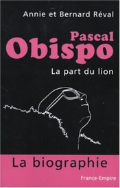 Pascal Obispo : La Part Du Lion
