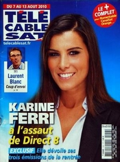 Tele Cable Sat [no 1057] Du 02/08/2010 - Laurent Blanc - Coup D'envoi - Karine Ferri A L'assaut De Direct 8