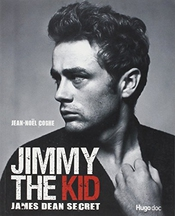 Jimmy The Kid : James Dean Secret