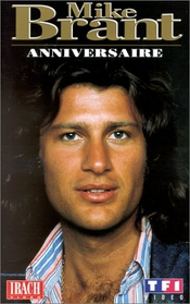 Mike Brant Anniversaire [vhs]