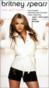 Britney Spears : Live And More ! [vhs]