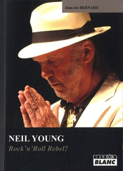 Neil Young Rock'n'roll Rebel?
