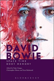 Enchanting David Bowie: Space / Time / Body / Memory
