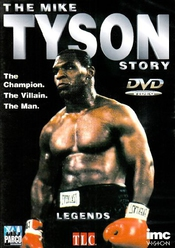The Mike Tyson Story [import Anglais]
