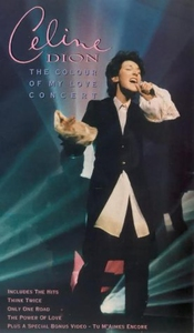 Céline Dion : The Colour Of My Love Concert [vhs]