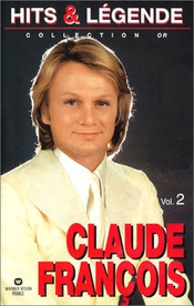 Claude François : Hits & Légendes - Vol.2 [vhs]