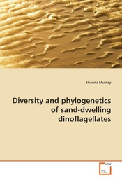 Diversity And Phylogenetics Of Sand-dwelling Dinoflagellates