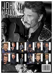 Johnny Hallyday Calendar 2018 Large (a3 ) Size Poster Wall Calendar Brand New & Factory Sealed