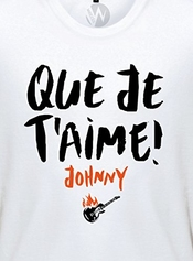 Kss Kss Kss Homme T-shirt Message Que Je T'aime Chanson Johnny Hallyday