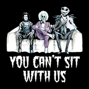 You Cant Sit With Us Tim Burton Characters Women's T-shirt