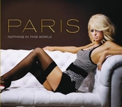 Nothing In This World [cd2] [cd 2] By Paris Hilton