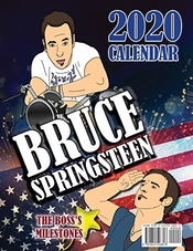 Calendrier Bruce Springsteen 2020: The Boss's Milestones