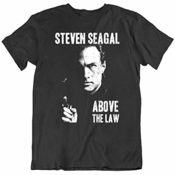 Res Above The Law Steven Seagal Movie Fan T Shirt