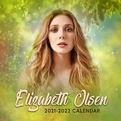 Elizabeth Olsen 2021-2022 Calendar: Elizabeth Olsen 2021-2022 Calendar, 8.5 X 8.5 Inch Monthly View, 18-month, Actress Celebrity